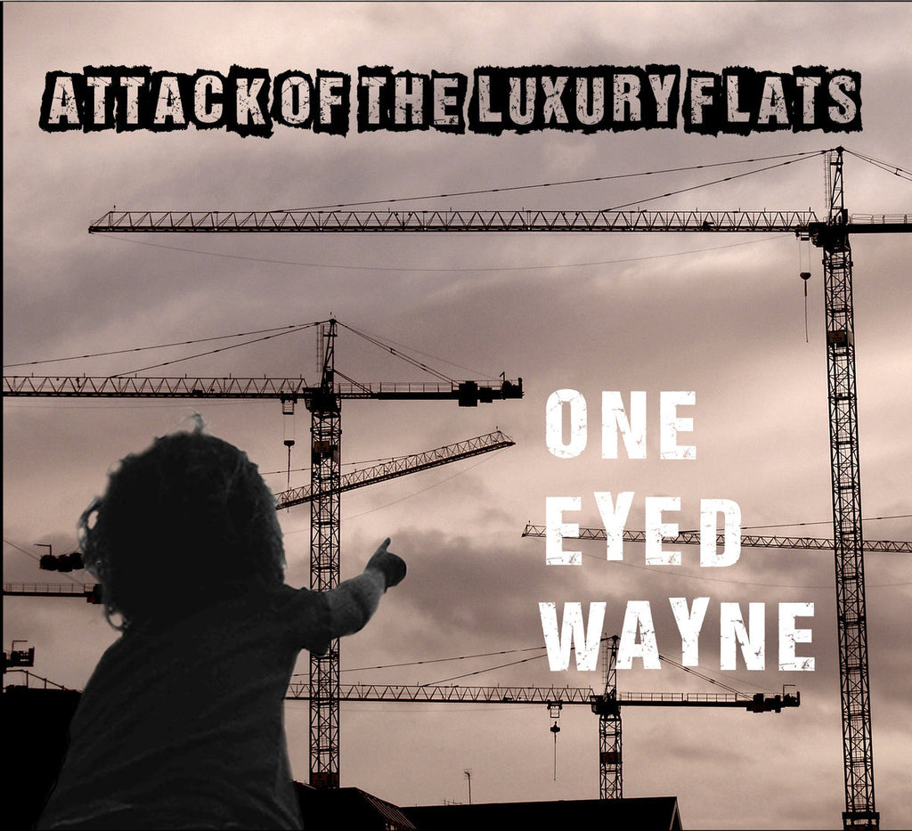 ONE EYED WAYNE - ATTACK OF THE LUXURY FLATS CD & T SHIRT BUNDLE