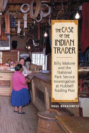 Book:  The Case of the Indian Trader - Getzwiller's Nizhoni Ranch Gallery