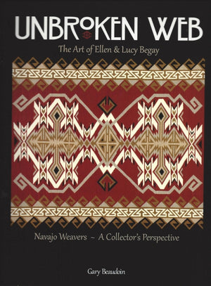 Book:  Unbroken Web - the Art of Ellen & Lucy Begay - Getzwiller's Nizhoni Ranch Gallery