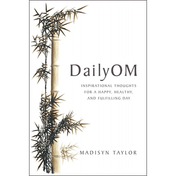 DailyOM: Inspirational Thoughts... [paperback]