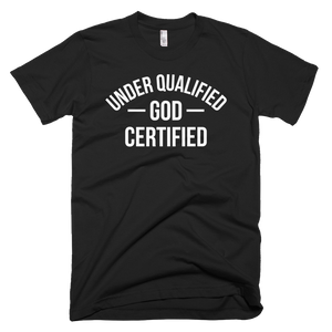 UnderQualified God Certified
