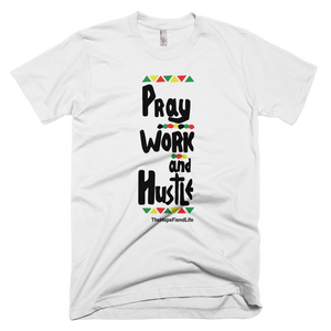 Pray Work & Hustle ( 2 colors available )