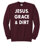 Jesus, Grace & Dirt Kids Sweatshirt