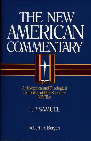 1, 2 Samuel:  The New American Commentary