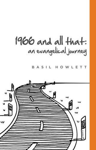 1966 and all that:  An Evangelical Journey PB