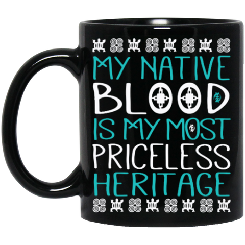 Teal Nature Is Most Priceless Heritage Mug