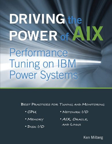 Driving the Power of AIX Front Cover