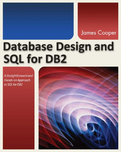 Database Design and SQL for DB2 Front Cover