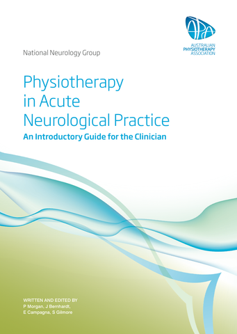 Physiotherapy in Acute Neurological Practice: An Introductory Guide for the Clinician