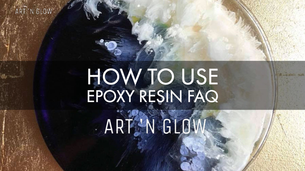 How To Use Epoxy Resin FAQ