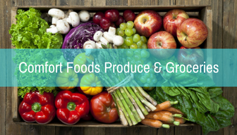 Comfort Foods Produce & Groceries