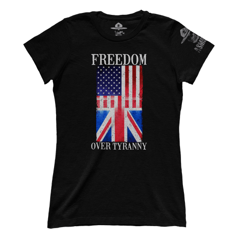 Freedom Over Tyranny (Ladies)