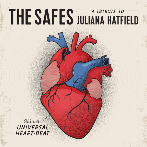 "The Safes ""A Tribute To Juliana Hatfield"" Seven-Inch"