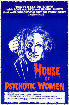 House Of Psychotic Women - 1974 -  Movie Poster