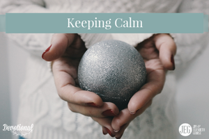 Keeping Calm Over Christmas by Elizabeth George