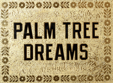 Palm Tree Dreams (Gold)