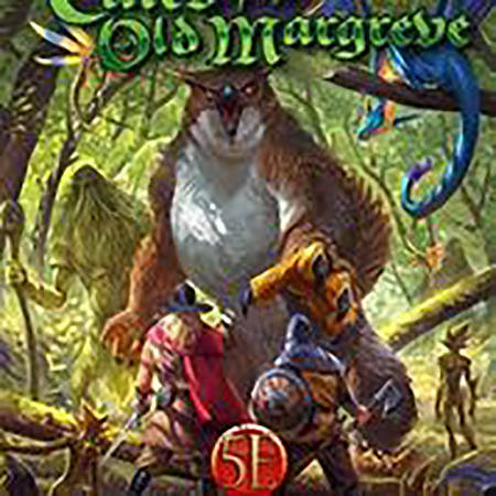 Tales of the Old Margreve 5E