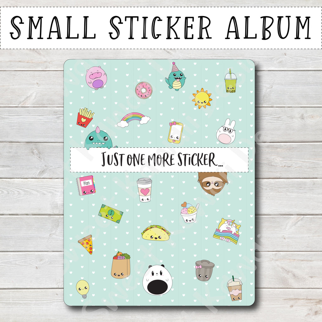 SMALL Sticker Album - Just One More Sticker