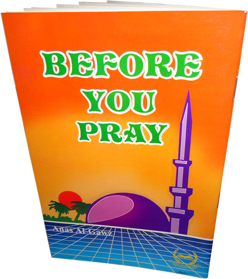 Before you Pray - Arabic Islamic Shopping Store