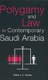Polygamy and Law in Contemporary Saudi Arabia - Culture - Society - Islamic Law - Arabic Islamic Shopping Store