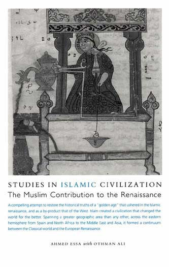 Studies in Islamic Civilization: The Muslim Contribution to the Renaissance - Islamic - History - Culture - Arabic Islamic Shopping Store