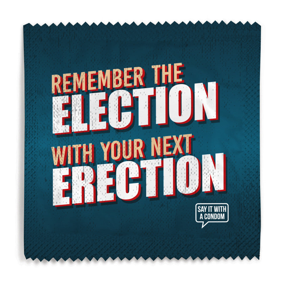 Remember The Election With Your Next Erection Condom