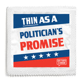 Thin As A Politican's Promise Condom
