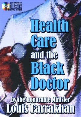Health Care and The Black Doctor (CDPACK)