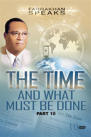 The Time And What Must Be Done Pt 10