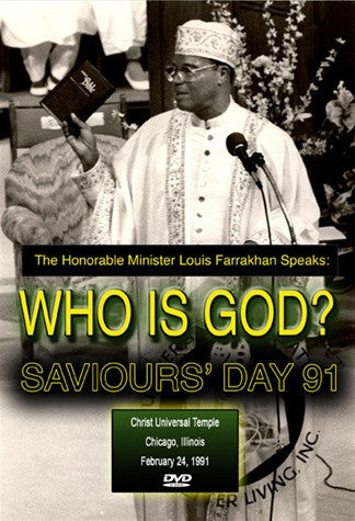 Who is God?: Saviours' Day 1991