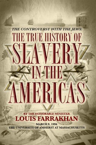 Controversy With The Jews: The True History of Slavery in The Americas