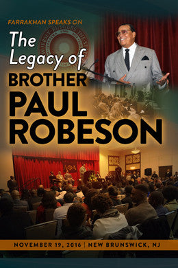 The Legacy of Brother Paul Robeson