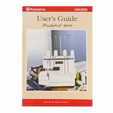Instruction Book for Huskylock Sergers 905 & 910