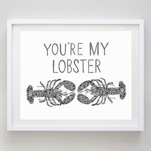 You're My Lobster Floral Watercolor Print