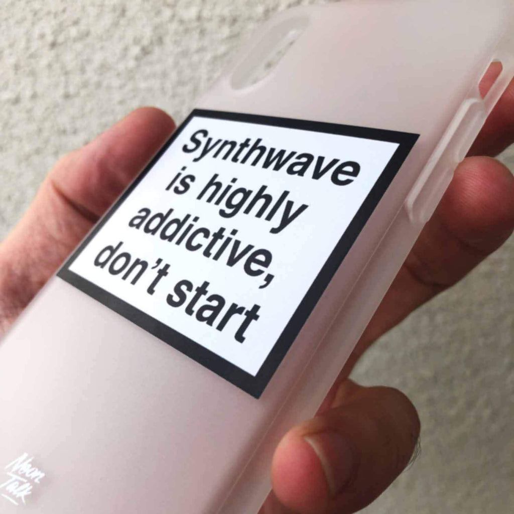 Synthwave is Highly addictive, don't start. Metamessage Phone Case.
