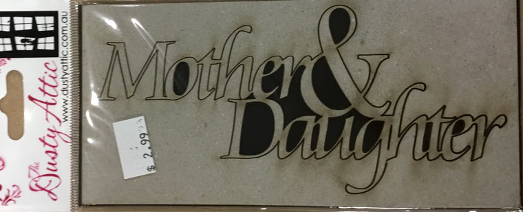 Dusty Attic Chipboard- mother & daughter