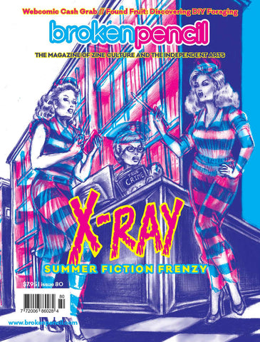 Issue 80: X-RAY Summer Special