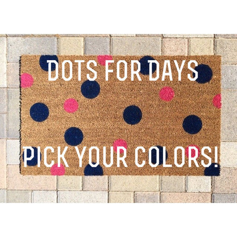 Polka Dot welcome mat/Custom Colors/Handpainted Funny Doormat/Housewarming Gift/Wedding Gift/Personalized Doormat/Unique Gift - Nickel and Birch