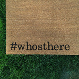 Hashtag whosthere doormat (#whosthere) - Nickel and Birch
