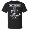 His Grace Is Sufficient (II Corinthians 12:9) Cotton Shirt-Apparel-Our Lord Style