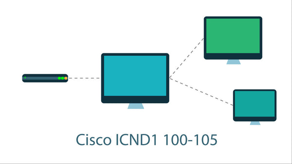 Cisco 100-105 ICND1 Interconnecting Cisco Network Devices Part 1