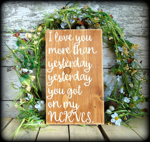 Funny Gift For Husband Or Wife, Anniversary Present, Farmhouse Style Sign, Rustic Wooden Sign, Primitive Wall Decor