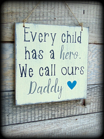 Daddy Sign, Father's Day Gift, Gift From Child, Custom Wooden Sign