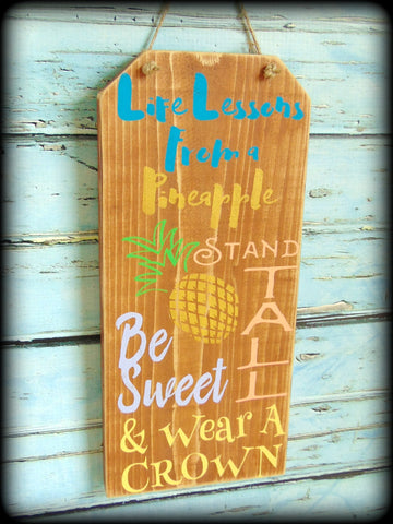 Pineapple Sign, Graduation Gift, Inspirational Sign