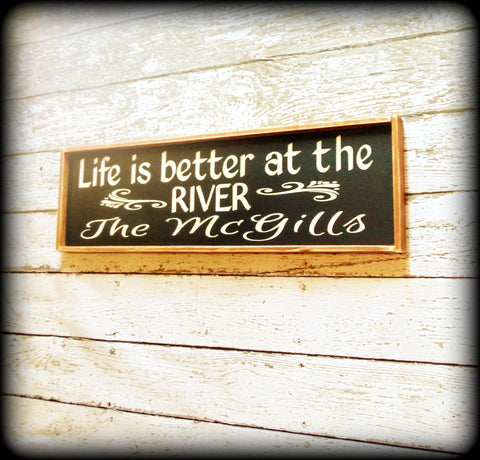 Life is better at the river, Rustic Wooden Sign, Personalized Family Name Sign, Housewarming Gift
