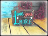 Love You More, Rustic Wooden Shelf Sitter, Valentines' Day Gift, Gifts For Her, Country Home Decor