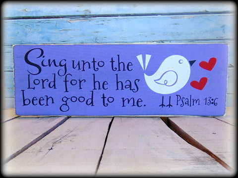 Psalm 13:6 Scripture Wall Art, Bird Decor, Sing unto the Lord for he has been good to me