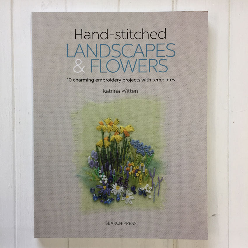 Hand Stitched Landscapes and Flowers