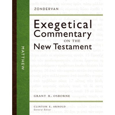 Matthew - Exegetical Commentart on the NT
