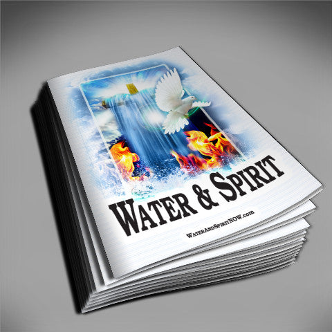 Water & Spirit Study Guide Handouts - Water and Spirit Born Again Bible Study -